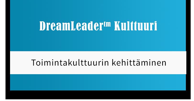 DreamLeader Kulttuuri - Toimintakulttuurin kehittäminen