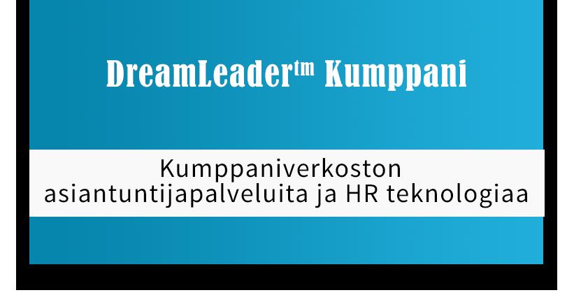 DreamLeader Kumppani - Kumppaniverkoston asiantuntijapalveluita ja HR teknologiaa